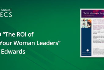 The ROI of Developing Women Leaders by Lisa Ann Edwards WBECS 2018