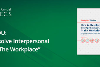 How to Resolve Interpersonal Conflicts in the Workplace by Liz Kislik WBECS 2018