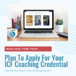 Plan to Apply for Your ICF Coaching Credential