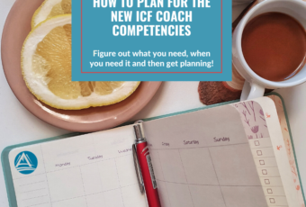 How to Plan for the New ICF Coach Competencies